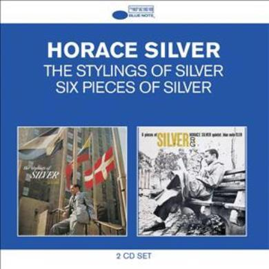 Horace Silver - Classic Albums (The Stylings Of Silver/Six Pieces)