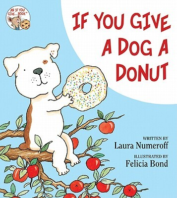 Afbeelding van If You Give a Dog a Donut