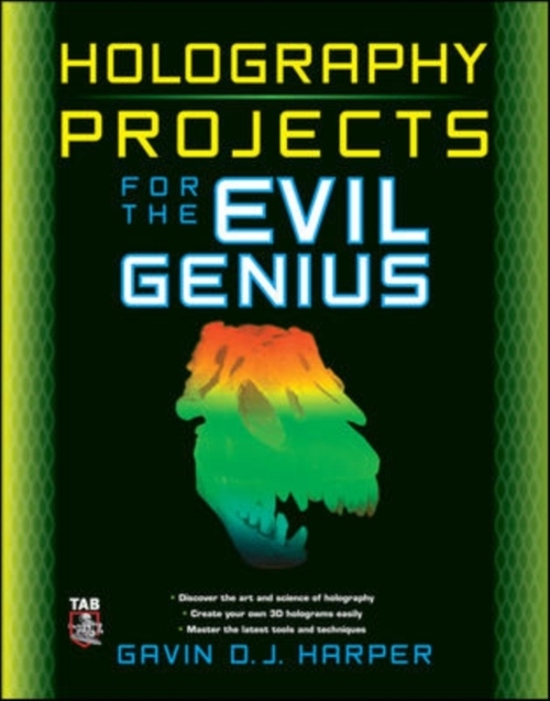 Afbeelding van Holography Projects for the Evil Genius