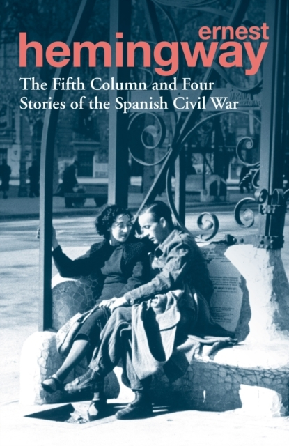 Afbeelding van Fifth Column and Four Stories of the Spanish Civil War