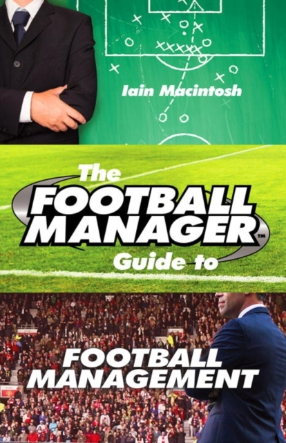 Afbeelding van Football Manager's Guide to Football Management