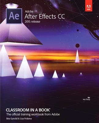 Afbeelding van Adobe After Effects CC Classroom in a Book (2015 release)