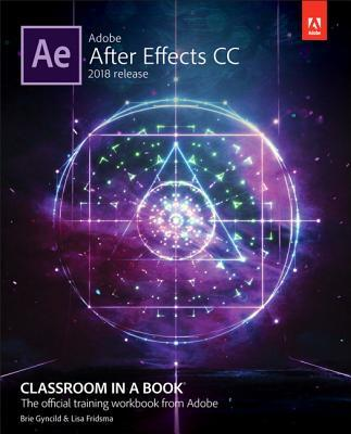 Afbeelding van Adobe After Effects CC Classroom in a Book (2018 release)