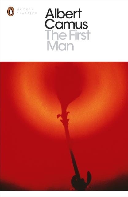 The First Man - Albert Camus, David Hapgood