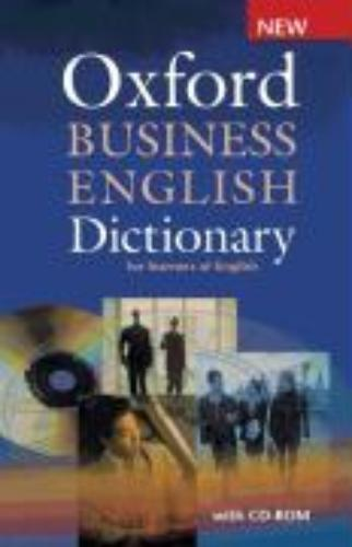 Oxford Business English Dictionary for Learners of English. Mit CD-ROM - Dilys Parkinson