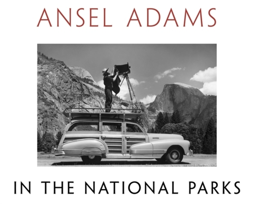 Afbeelding van Ansel Adams in the National Parks