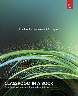 Afbeelding van Adobe Experience Manager with CQ Classroom in a Book
