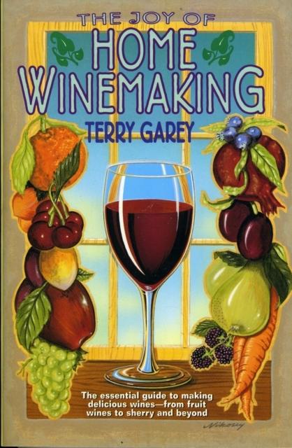 Afbeelding van The Joy of Home Winemaking