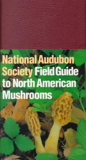 Afbeelding van National Audubon Society Field Guide to North American Mushrooms