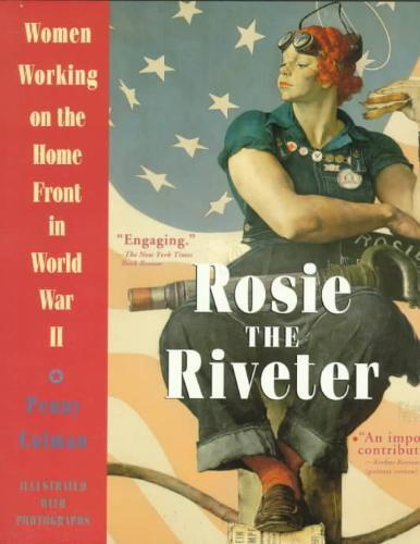 Rosie The Riveter - Penny Colman