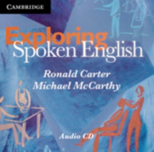Exploring Spoken English Audio CDs (2) - Michael McCarthy, Ronald Carter