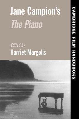 Jane Campion's The Piano - Harriet Margolis, Jane Campion