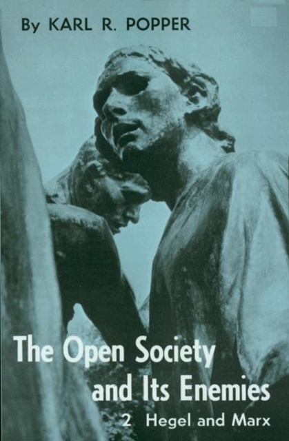 The Open Society and Its Enemies - Karl R. Popper