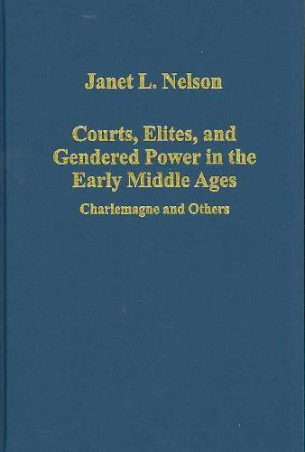 Afbeelding van Courts, Elites, and Gendered Power in the Early Middle Ages