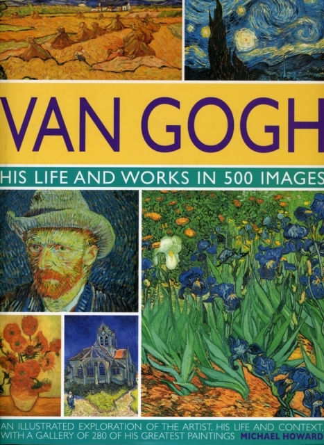 Afbeelding van Van Gogh His Life And Work In 500 Images