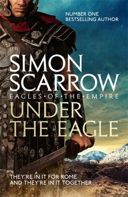 Under the Eagle (Eagles of the Empire 1)
