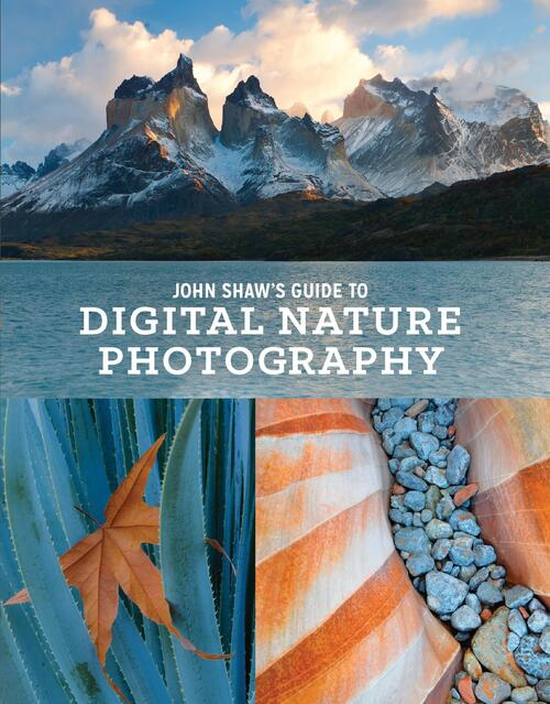 Afbeelding van John Shaw's Guide to Digital Nature Photography