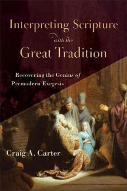 Afbeelding van Interpreting Scripture With the Great Tradition