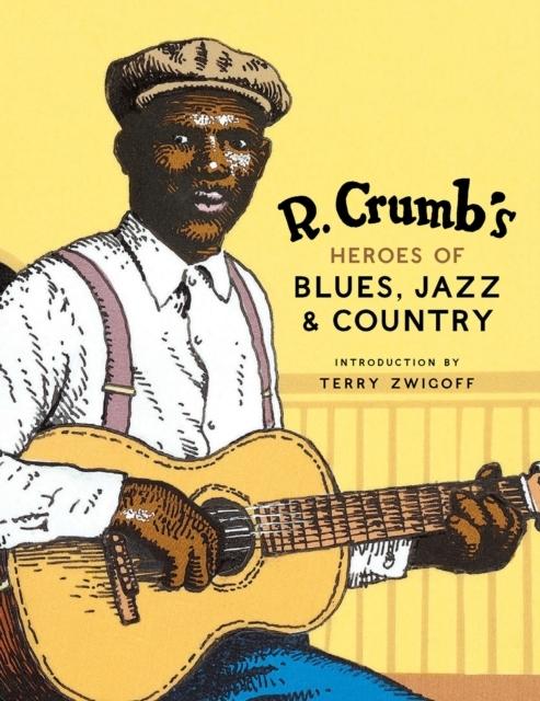 Afbeelding van R. Crumb's Heroes Of Blues, Jazz, & Country (+CD)