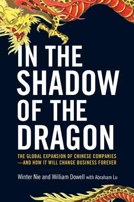 Afbeelding van In the Shadow of the Dragon: The Global Expansion of Chinese
