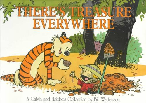 Afbeelding van Calvin and Hobbes. There's Treasure Everywhere