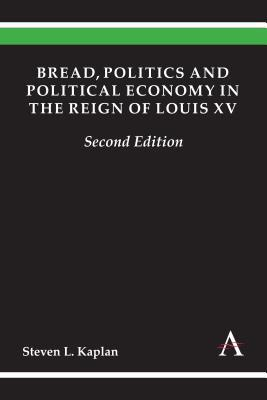Afbeelding van Bread, Politics and Political Economy in the Reign of Louis XV