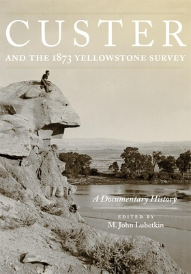 Afbeelding van Custer and the 1873 Yellowstone Survey
