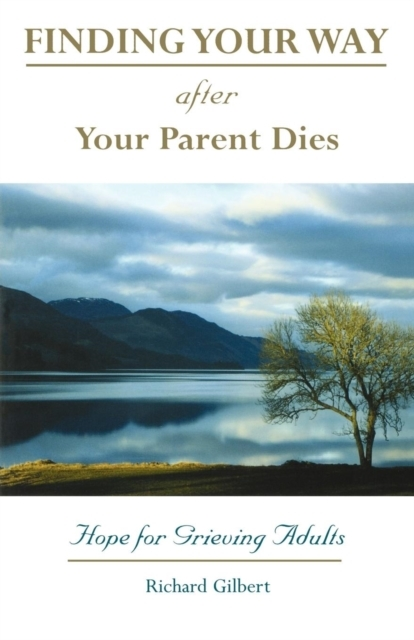 Afbeelding van Finding Your Way After Your Parent Dies