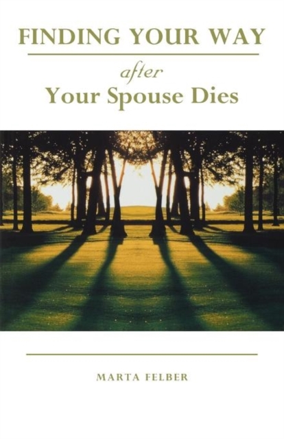 Afbeelding van Finding Your Way After Your Spouse Dies