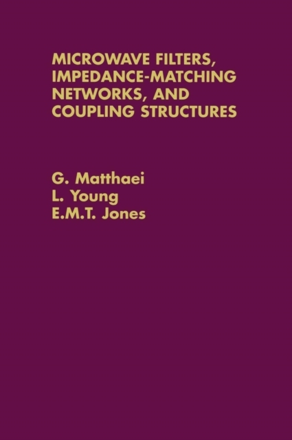 Afbeelding van Microwave Filters, Impedance-Matching Networks, and Coupling Structures
