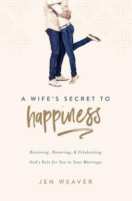 Afbeelding van A Wife's Secret to Happiness