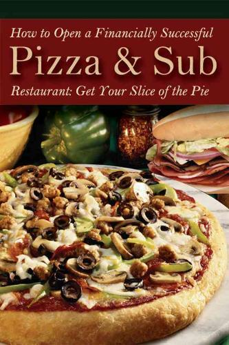 Afbeelding van How to Open a Financially Successful Pizza & Sub Restaurant