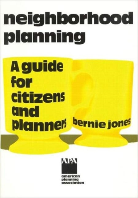 Afbeelding van Neighborhood Planning a Guide for Citizens and Planners