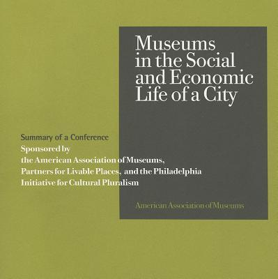 Afbeelding van Museums in the Social and Economic Life of a City