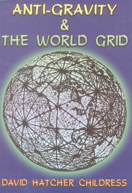 Afbeelding van Anti-Gravity and the World Grid