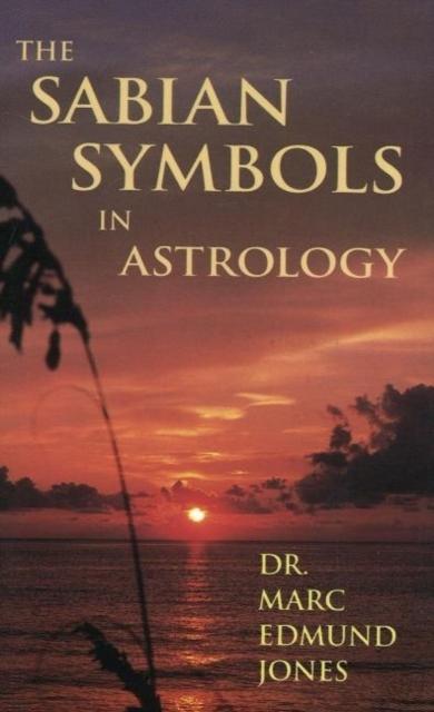 Afbeelding van The Sabian Symbols in Astrology
