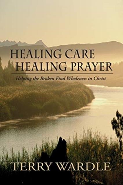 Afbeelding van Healing Care, Healing Prayer