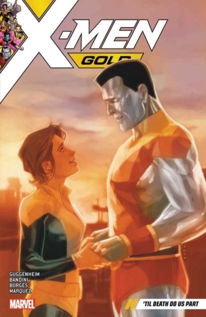 X-men Gold Vol. 6: 'til Death Do Us Part kopen