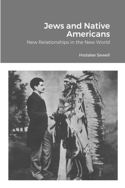 Jews and Native Americans - Hodalee Sewell