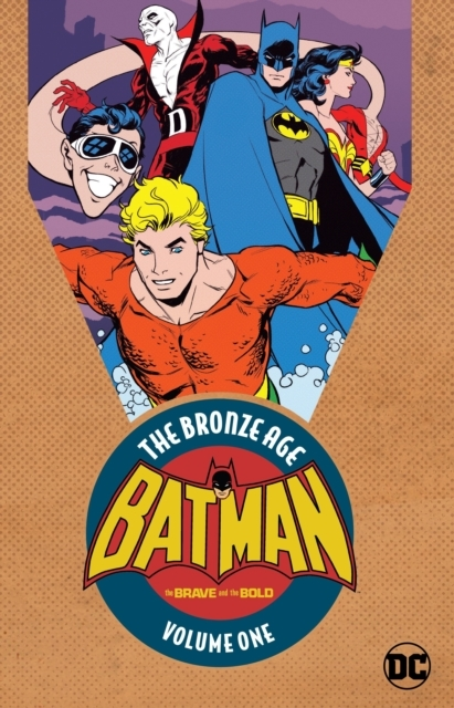 Batman in the Brave and the Bold the Bronze Age 1 kopen
