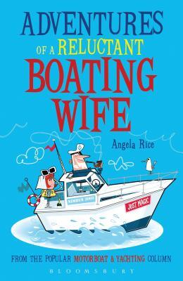 Afbeelding van Adventures of a Reluctant Boating Wife
