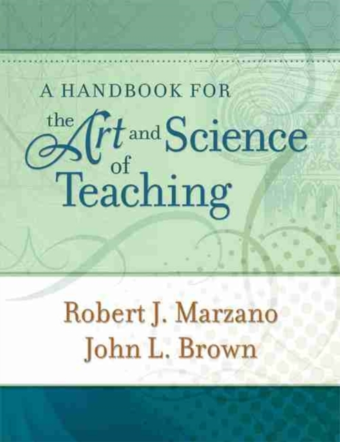 Afbeelding van A Handbook for the Art and Science of Teaching