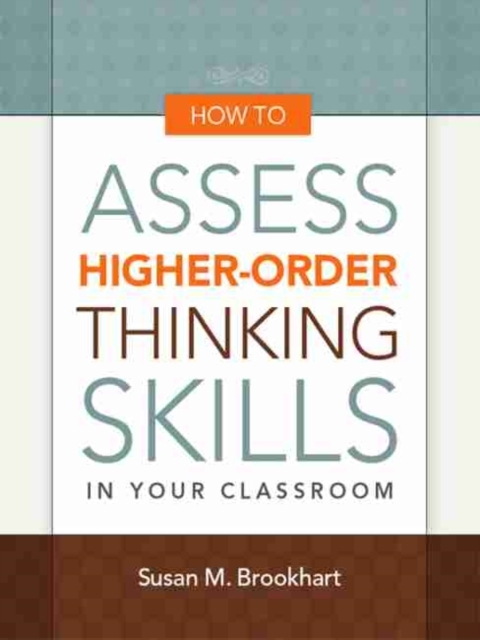 Afbeelding van How to Assess Higher-Order Thinking Skills in Your Classroom