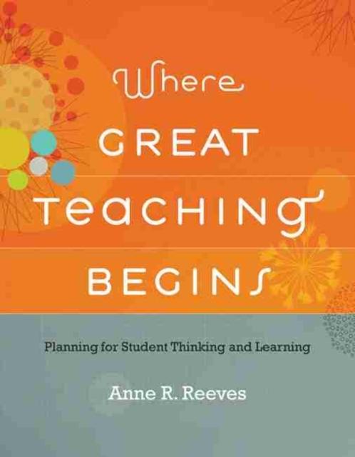 Afbeelding van Where Great Teaching Begins