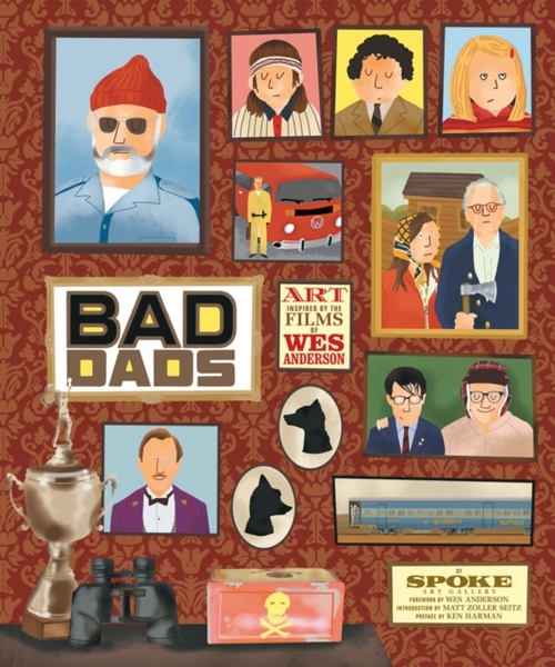 Afbeelding van Wes Anderson Collection: Bad Dads: Art Inspired by the Films
