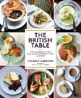 Afbeelding van British Table: A New Look at the Traditional Cooking of England,