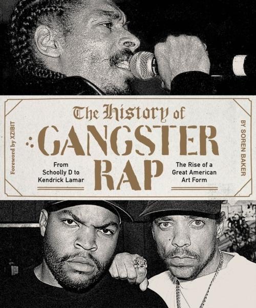 Afbeelding van The History of Gangster Rap
