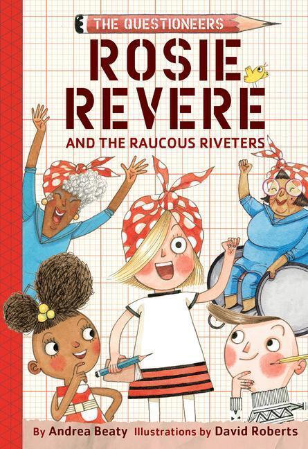 Afbeelding van Rosie Revere and the Raucous Riveters