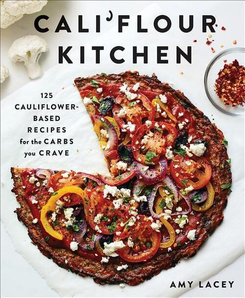 Afbeelding van Cali'flour Kitchen: 125 Gluten-Free Recipes for the Carbs You Cra