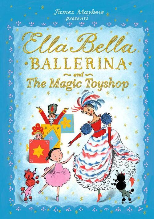 Afbeelding van Ella Bella Ballerina and the Magic Toyshop